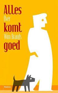 'Alles komt goed' - over Wim Brands
