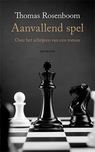 'Aanvallend spel' - Thomas Rosenboom over het schrijven van een roman