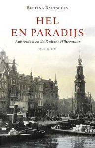 Hel en paradijs, Amsterdam en de Duitse exilliteratuur