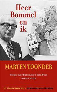 Heer Bommel en ik - Het complete proza van Marten Toonder in vier delen