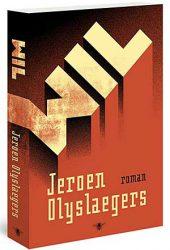 Fintro Literatuurprijs 2017 voor Jeroen Olyslaegers met 'WIL'