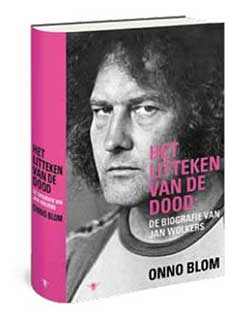'Het litteken van de dood' - de biografie van Jan Wolkers verschijnt 19 oktober