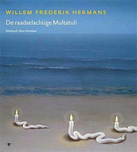 Volledige werken W.F. Hermans - deel 17 : De raadselachtige Multatuli