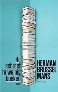 'Hij schreef te weinig boeken' - het 75ste boek van Herman Brusselmans
