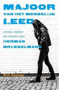 Majoor van het Menselijk Leed - leven, werk en imago van Herman Brusselmans