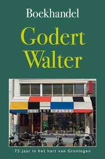 Boekhandel Godert Walter, 75 jaar in het hart van Groningen