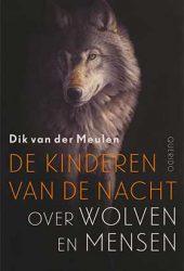 Dik van der Meulen wint de Jan Wolkers Prijs 2017 met boek over wolven