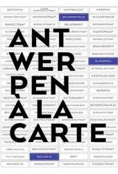Joop Witteveenprijs voor 'Antwerpen à la Carte'
