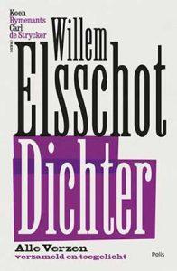 Alle verzen van Willem Elsschot verzameld en toegelicht