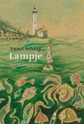 Annet Schaap krijgt de Nienke van Hichtumprijs 2017 voor haar debuut Lampje
