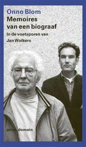 'Memoires van een biograaf' - Onno Blom in de voetsporen van Jan Wolkers