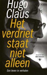 'Het verdriet staat niet alleen' - is de ware Hugo Claus te vinden in zijn verhalen?
