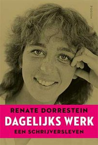 'Dagelijks werk' - Renate Dorrestein over haar schrijversleven