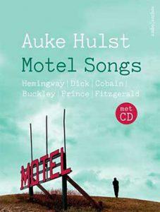 Auke Hulst wint Bob den Uyl Prijs 2018 met 'Motel Songs'