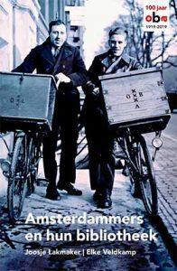 Amsterdammers en hun bibliotheek - 100 jaar OBA