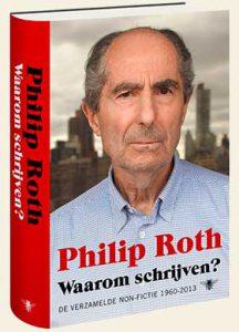 Waarom schrijven? - de verzamelde non-fictie van Philip Roth