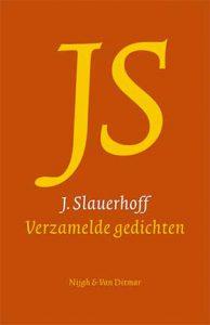 Nieuwe editie van de Verzamelde gedichten van J. Slauerhoff