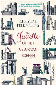 'Juliette of het geluk van boeken' - een roman van Christine Féret-Fleury