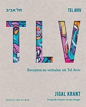 'TLV: recepten en verhalen uit Tel Aviv' winnaar van Het Gouden Kookboek 2018