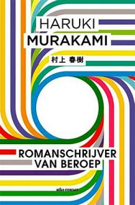 'Romanschrijver van beroep' - Haruki Murakami over zijn leven als schrijver