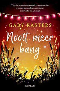 Winnaar van de Valentijnprijs 2019 is Gaby Rasters met haar roman Nooit meer bang