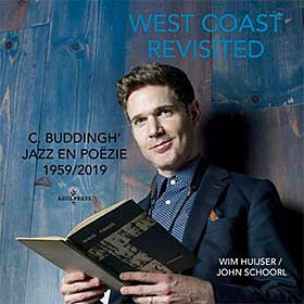 'West Coast revisited' - C. Buddingh' - jazz en poëzie 1959/2019