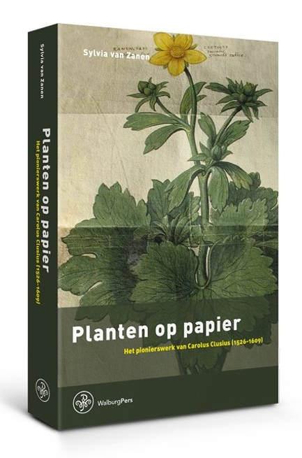 'Planten op papier' - het pionierswerk van Carolus Clusius (1526-1609)