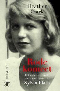 Rode komeet - nieuwe biografie van Sylvia Plath