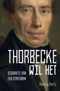 De Thorbeckebiografie van Remieg Aerts wint Biografieprijs 2020