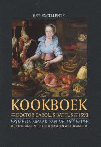 Gerrit Komrij-prijs 2020 voor 'Het excellente kookboek van doctor Carolus Battus uit 1593'