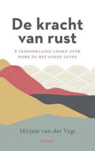 'De kracht van rust' van Mirjam van der Vegt is het Beste Spirituele Boek 2021