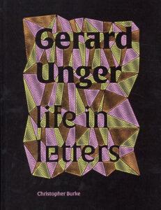 'Life in letters' - Christopher Burke over het werk van Gerard Unger