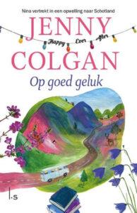 """""""Op goed geluk"""" - nieuwe romantische roman voor booklovers van Jenny Colgan"""