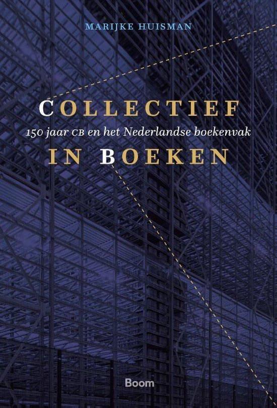 'Collectief in boeken' - 150 jaar CB en het Nederlandse boekenvak