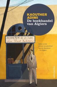 'De boekhandel van Algiers' - een roman van Kaouther Adimi