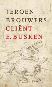 Jeroen Brouwers wint met 'Cliënt E. Busken' de Libris Literatuur Prijs 2021